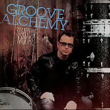Stanton Moore, 'Groove Alchemy' cover picture