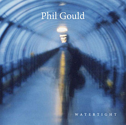Phil Gould 'Watertight' album cover
