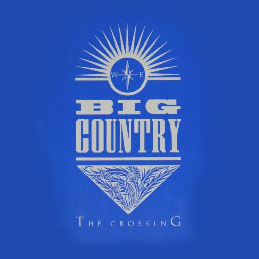 Big Country - 'The Crossing' Cover