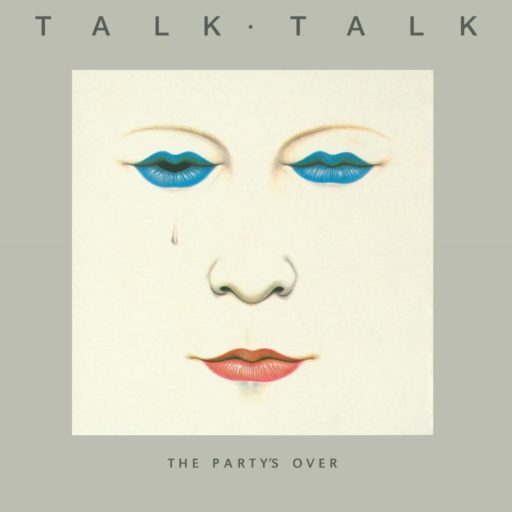 Talk-Talk-The-Party's-Over-cover